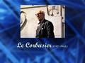 Le Corbusier(1887~1965) 인물학습 보고서