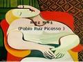 파블로 피카소의생애